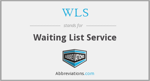WLS - Waiting List Service