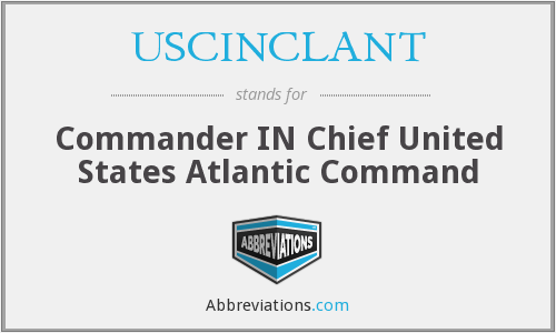 What does USCINCLANT stand for?