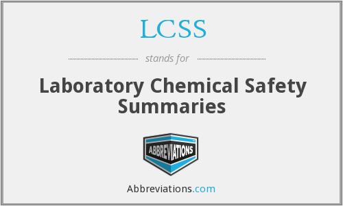 LCSS - Laboratory Chemical Safety Summaries