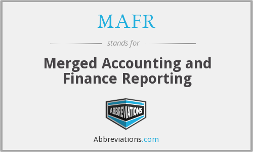 MAFR - Merged Accounting and Finance Reporting