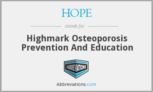 HOPE - Highmark Osteoporosis Prevention And Education