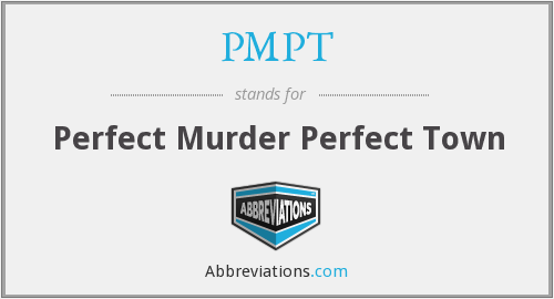 PMPT - Perfect Murder Perfect Town