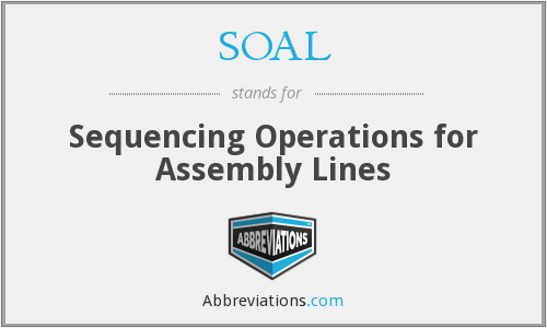 SOAL - Sequencing Operations for Assembly Lines