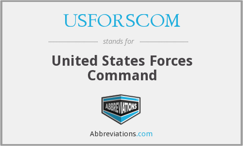 USFORSCOM - United States Forces Command