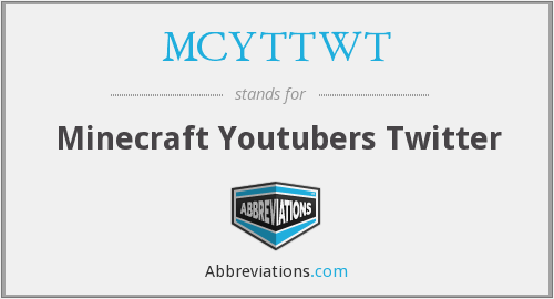 What does MCYTTWT stand for?