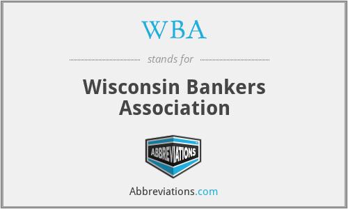 WBA - Wisconsin Bankers Association