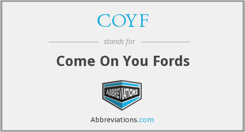 COYF - Come On You Fords