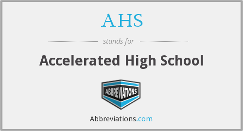 AHS - Accelerated High School