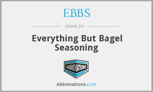 EBBS - Everything But Bagel Seasoning