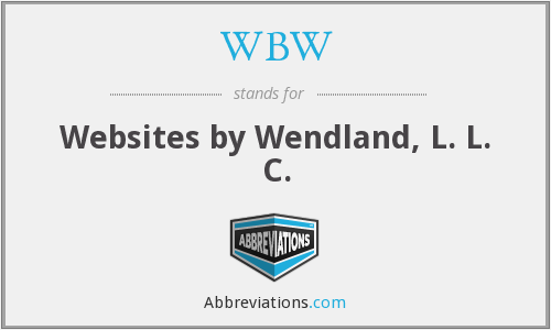 WBW - Websites by Wendland, L. L. C.