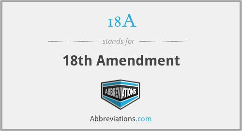 18A - 18th Amendment