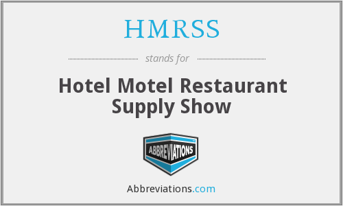 What does HMRSS stand for?