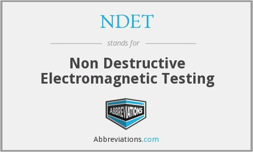 What does NDET stand for?