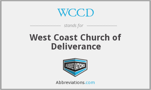 WCCD - West Coast Church of Deliverance