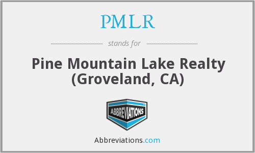 PMLR - Pine Mountain Lake Realty (Groveland, CA)