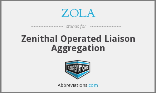 What does ZOLA stand for?