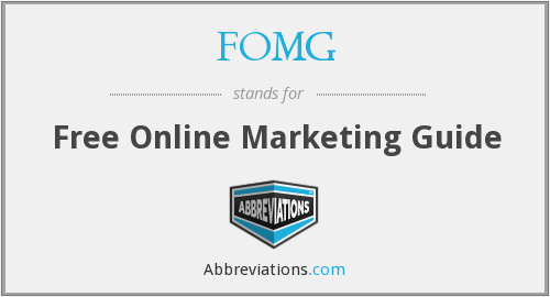 What does FOMG stand for?