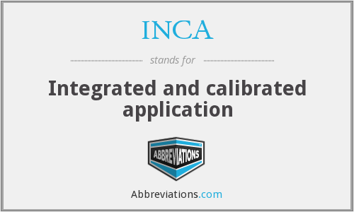 INCA - Integrated and calibrated application