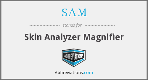 SAM - Skin Analyzer Magnifier