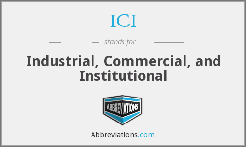 ICI - Industrial, Commercial, and Institutional
