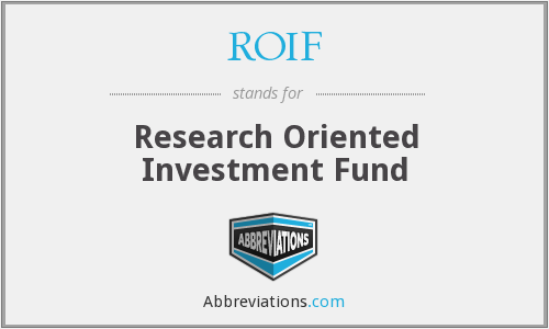 What does ROIF stand for?