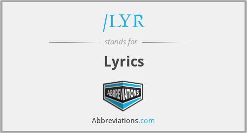 /LYR - Lyrics