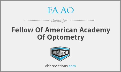 FAAO - Fellow Of American Academy Of Optometry