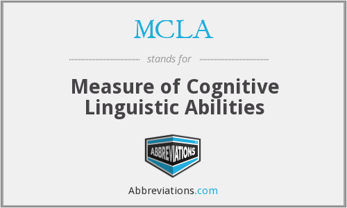 MCLA - Measure of Cognitive Linguistic Abilities