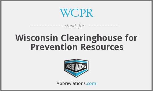 WCPR - Wisconsin Clearinghouse for Prevention Resources
