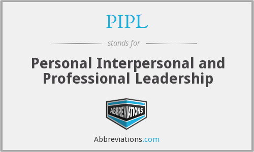 PIPL - Personal Interpersonal and Professional Leadership