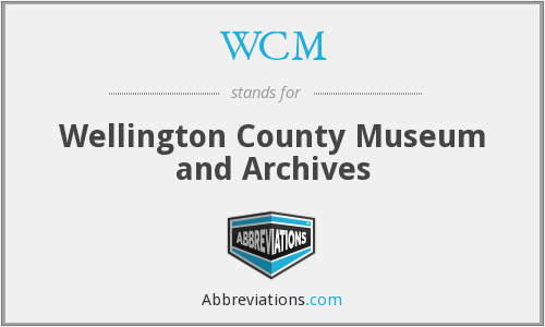 WCM - Wellington County Museum and Archives