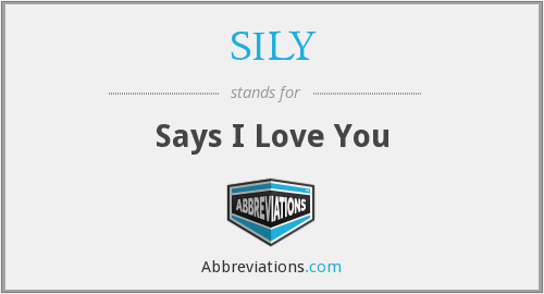 SILY - Says I Love You