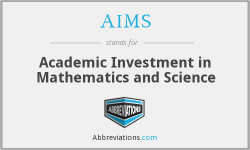 AIMS - Academic Investment in Mathematics and Science