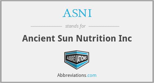 ASNI - Ancient Sun Nutrition Inc