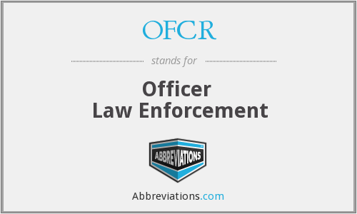 What does OFCR stand for?