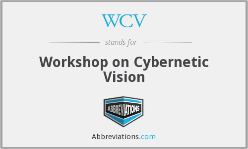 WCV - Workshop on Cybernetic Vision