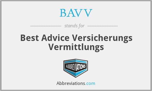 BAVV - Best Advice Versicherungs Vermittlungs