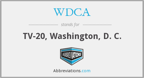 WDCA - TV-20, Washington, D. C.