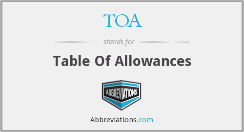TOA - Table Of Allowances