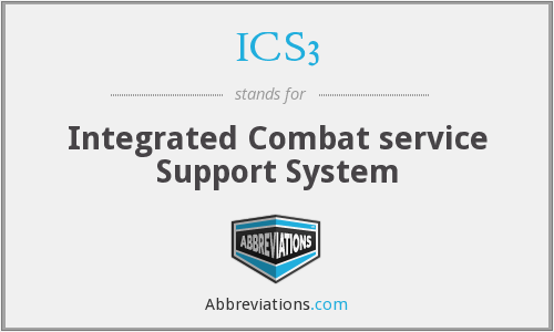 What does ICS3 stand for?