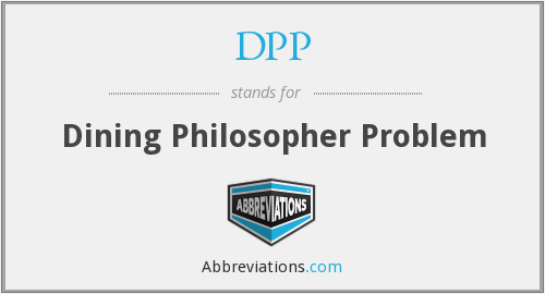 DPP - Dining Philosopher Problem