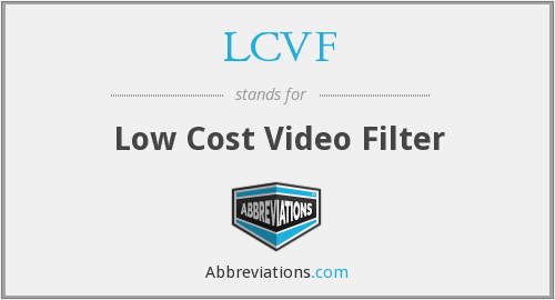 LCVF - Low Cost Video Filter