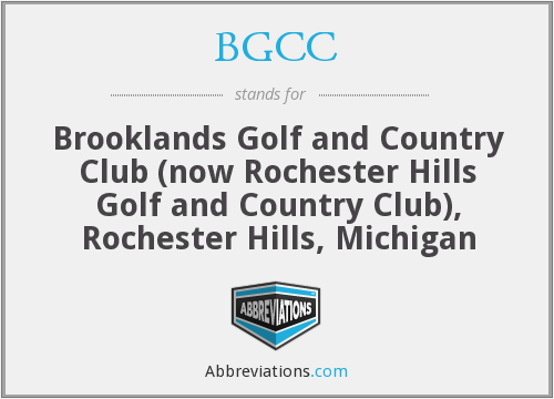 BGCC - Brooklands Golf and Country Club (now Rochester Hills Golf and Country Club), Rochester Hills, Michigan
