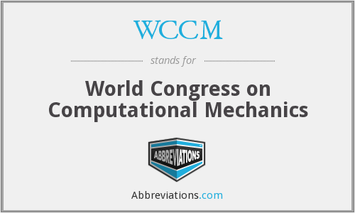 WCCM - World Congress on Computational Mechanics