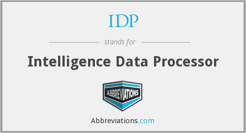IDP - Intelligence Data Processor