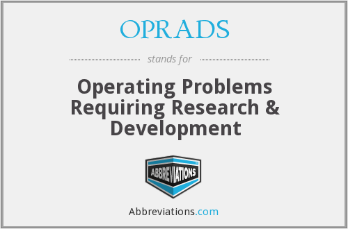 What does OPRADS stand for?