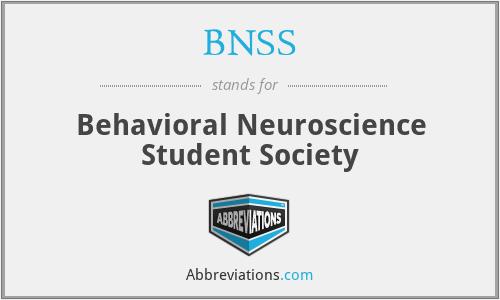 BNSS - Behavioral Neuroscience Student Society