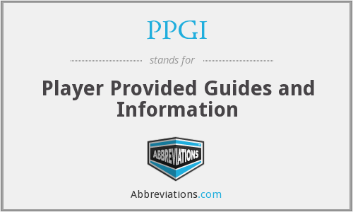 PPGI - Player Provided Guides and Information
