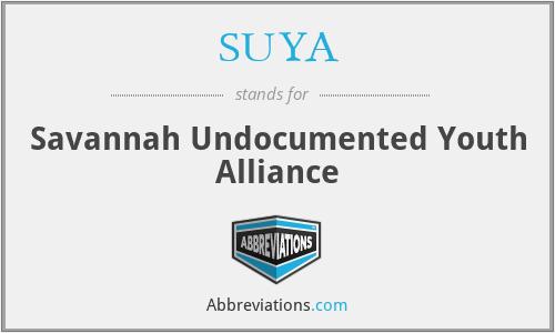 SUYA - Savannah Undocumented Youth Alliance