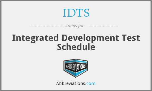 IDTS - Integrated Development Test Schedule